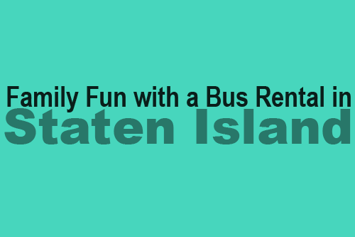 Bus Rental in Staten Island