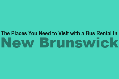 Bus Rental in New Brunswick